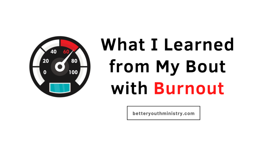 What I Learned from My Bout with Burnout