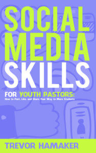 Social Media Skills for Youth Pastors