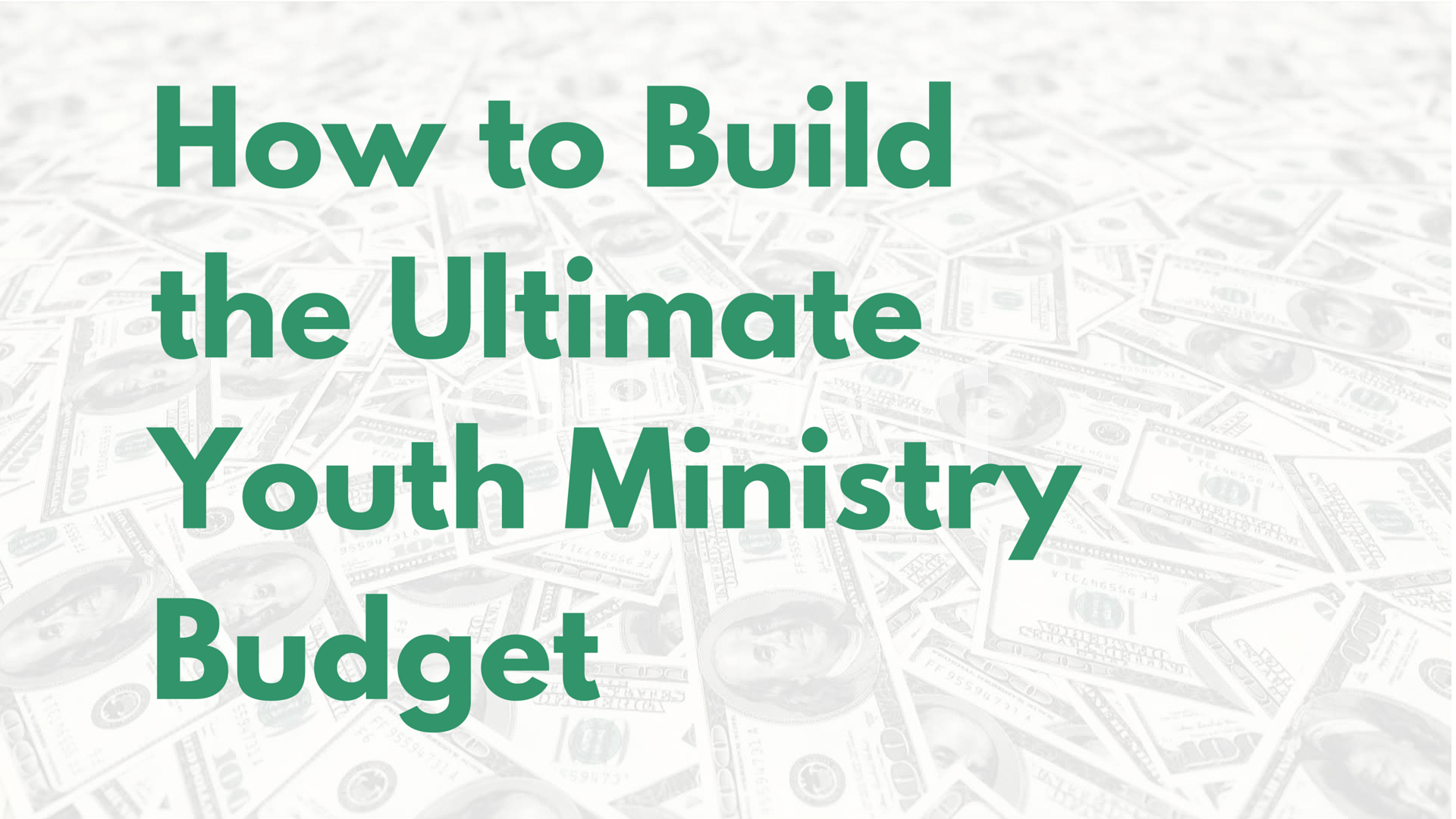 How to build the ultimate youth ministry budget youth ministry budget colourmoves