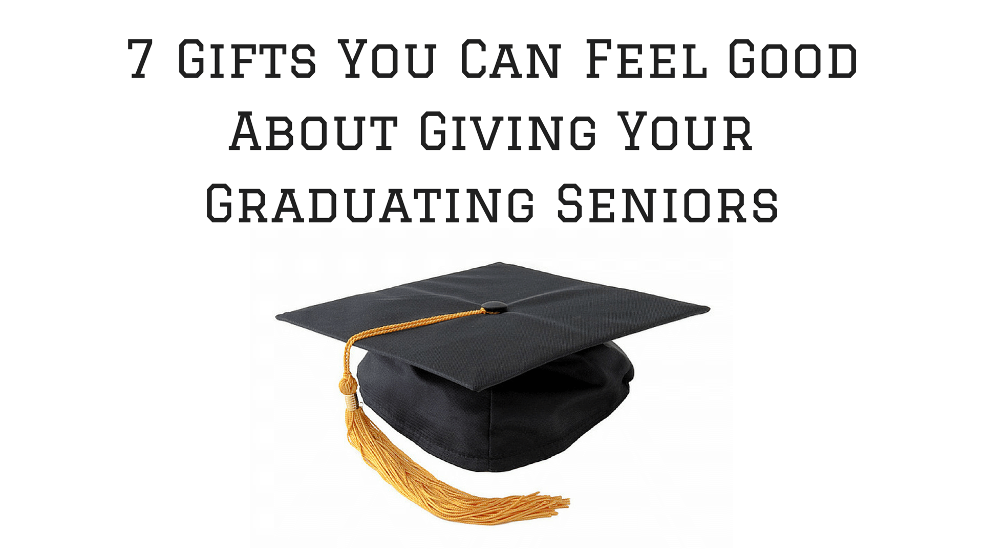 Gifts for Graduating Seniors at Your Church