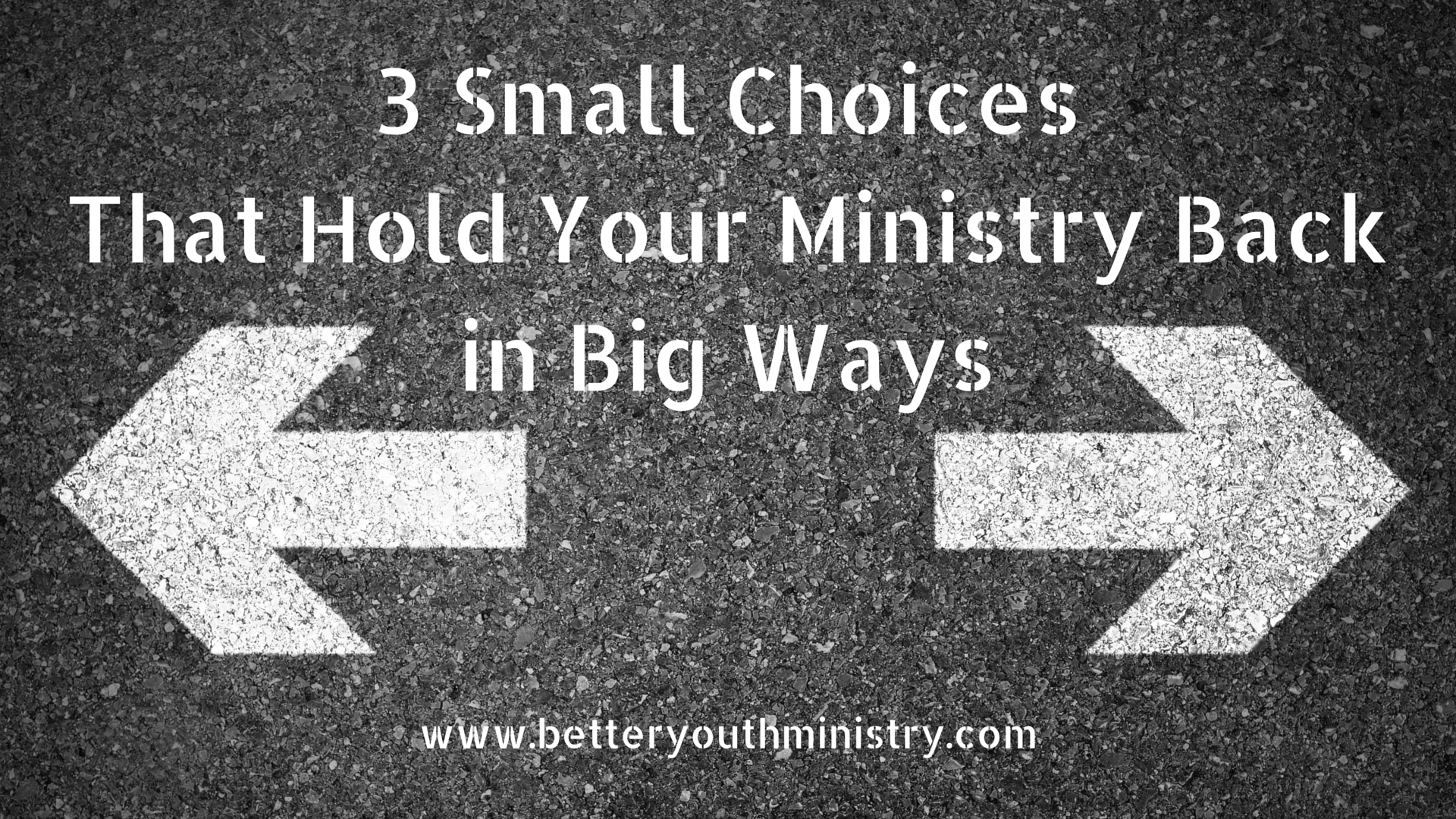 3 Small Choices that Hold Your Ministry Back in Big Ways