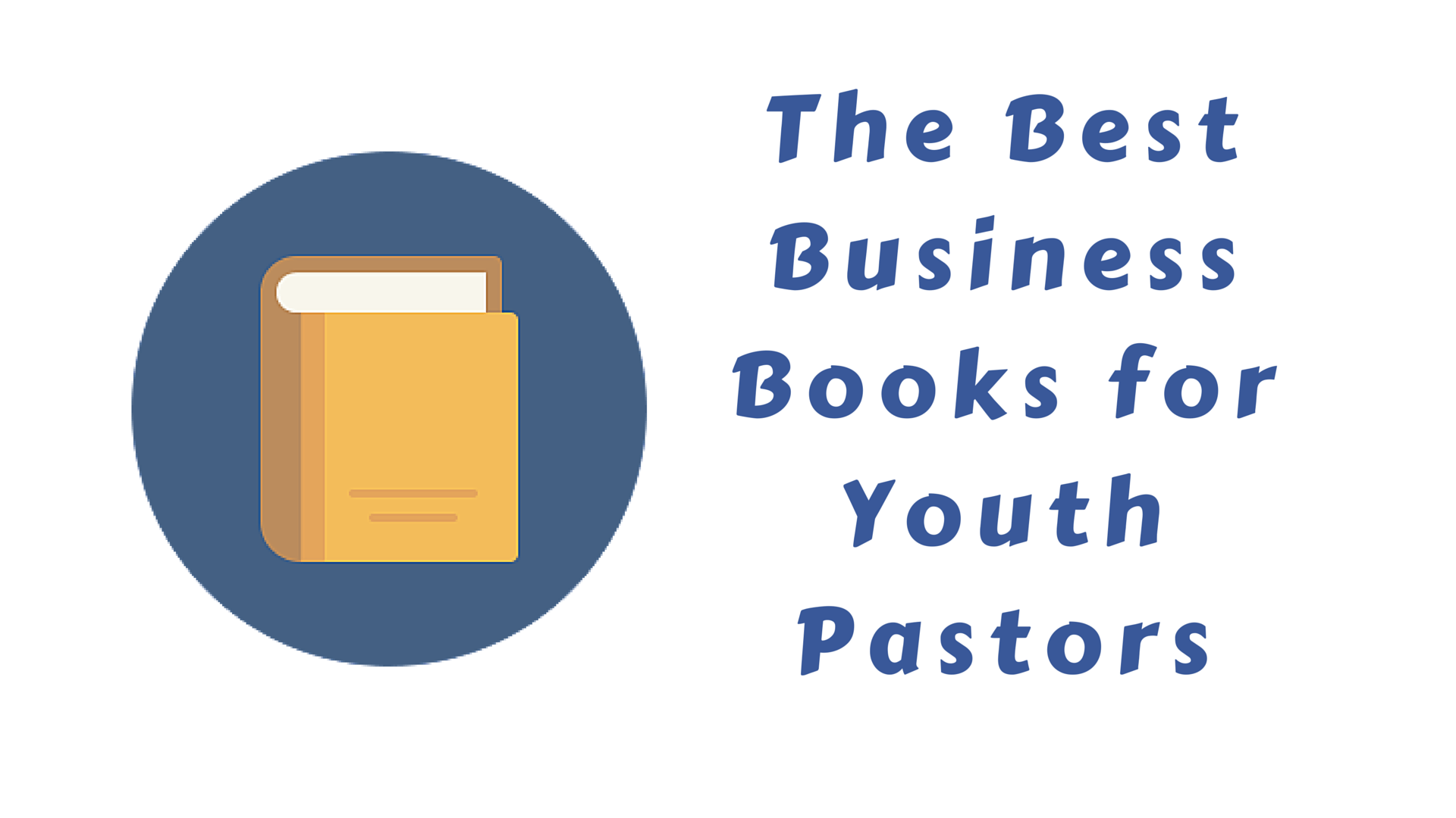 best business books for youth pastors
