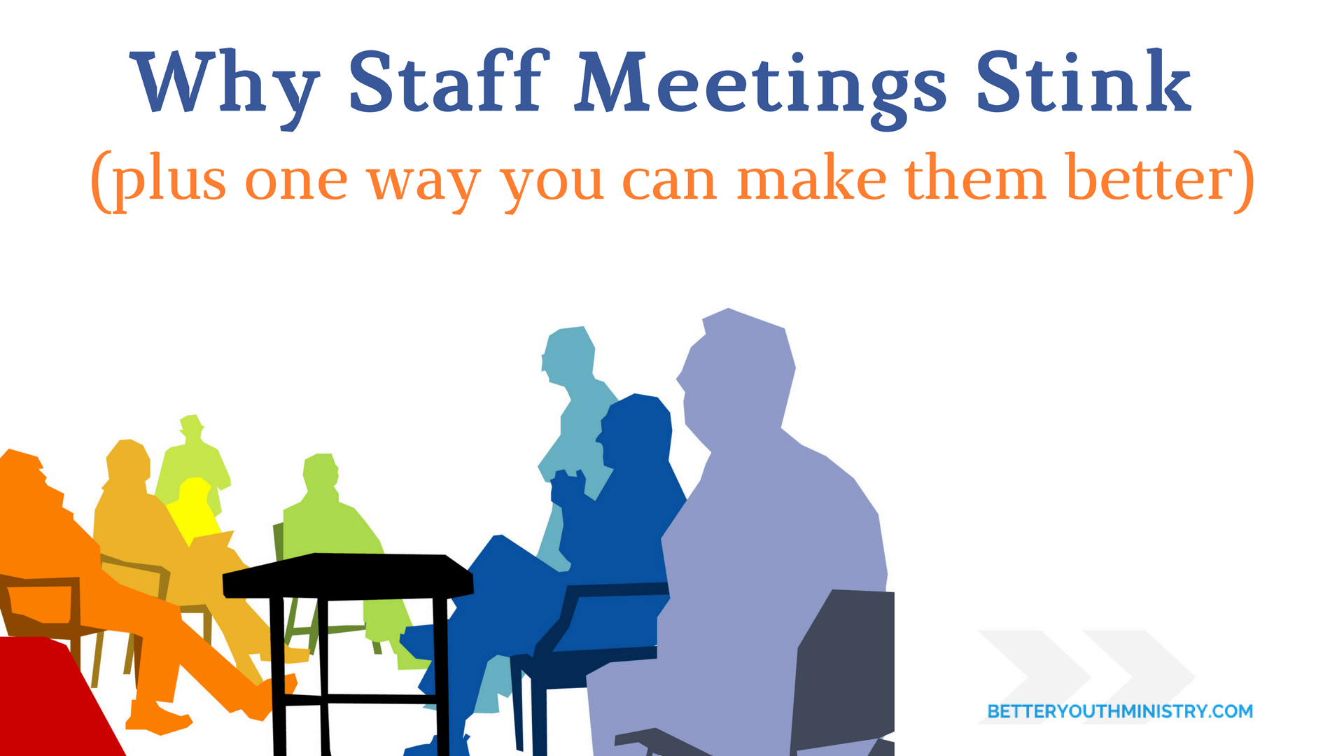 Why Staff Meetings Stink