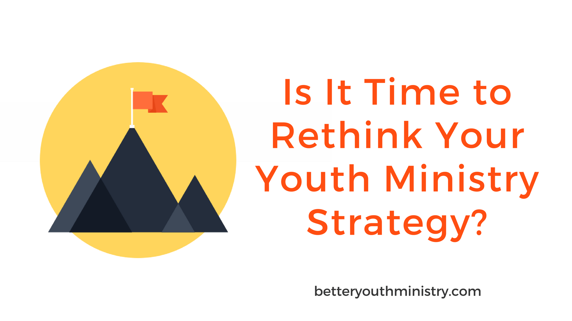 Rethink Your Youth Ministry