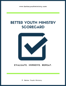 Better Youth Ministry Scorecard