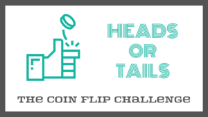 Heads or Tails Game: The Coin Flip Challenge