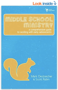 Middle School Ministry by Mark Oestreicher and Scott Rubin