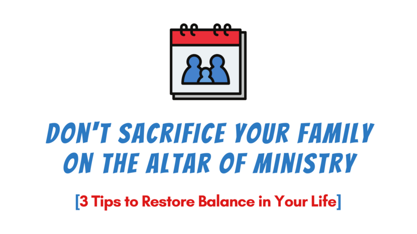 Don't sacrifice your family on the altar of ministry (3 tips from Choosing to Cheat by Andy Stanley)