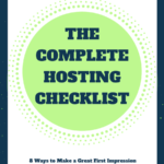 The Complete Hosting Checklist: 8 Ways to Make a Great First Impression When Your Program Starts