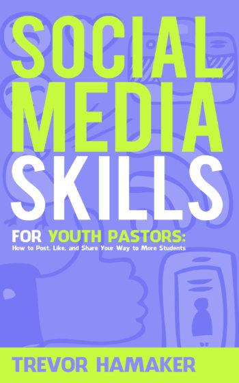 Social Media Skills for Youth Pastors