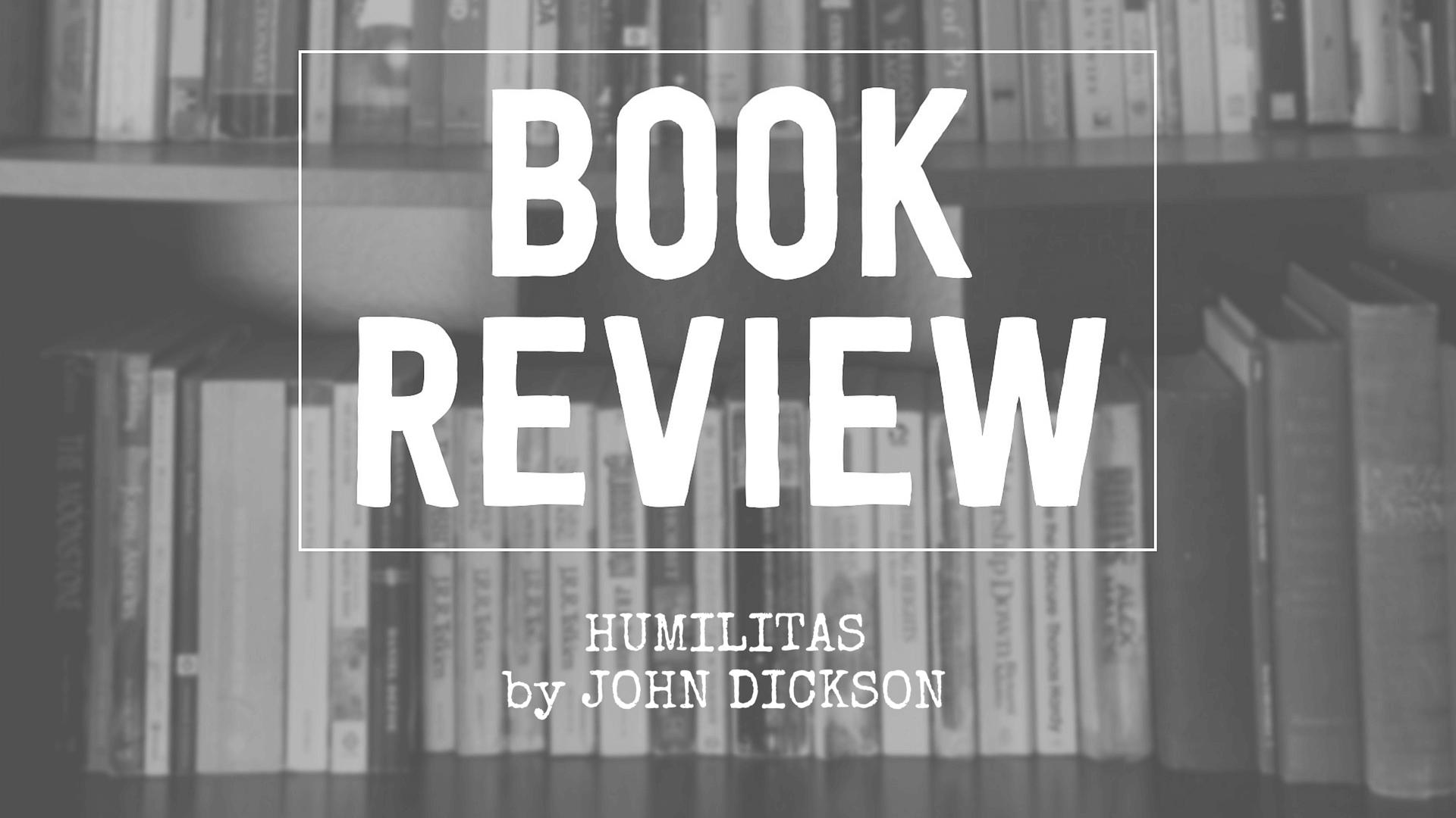 Humilitas by John Dickson