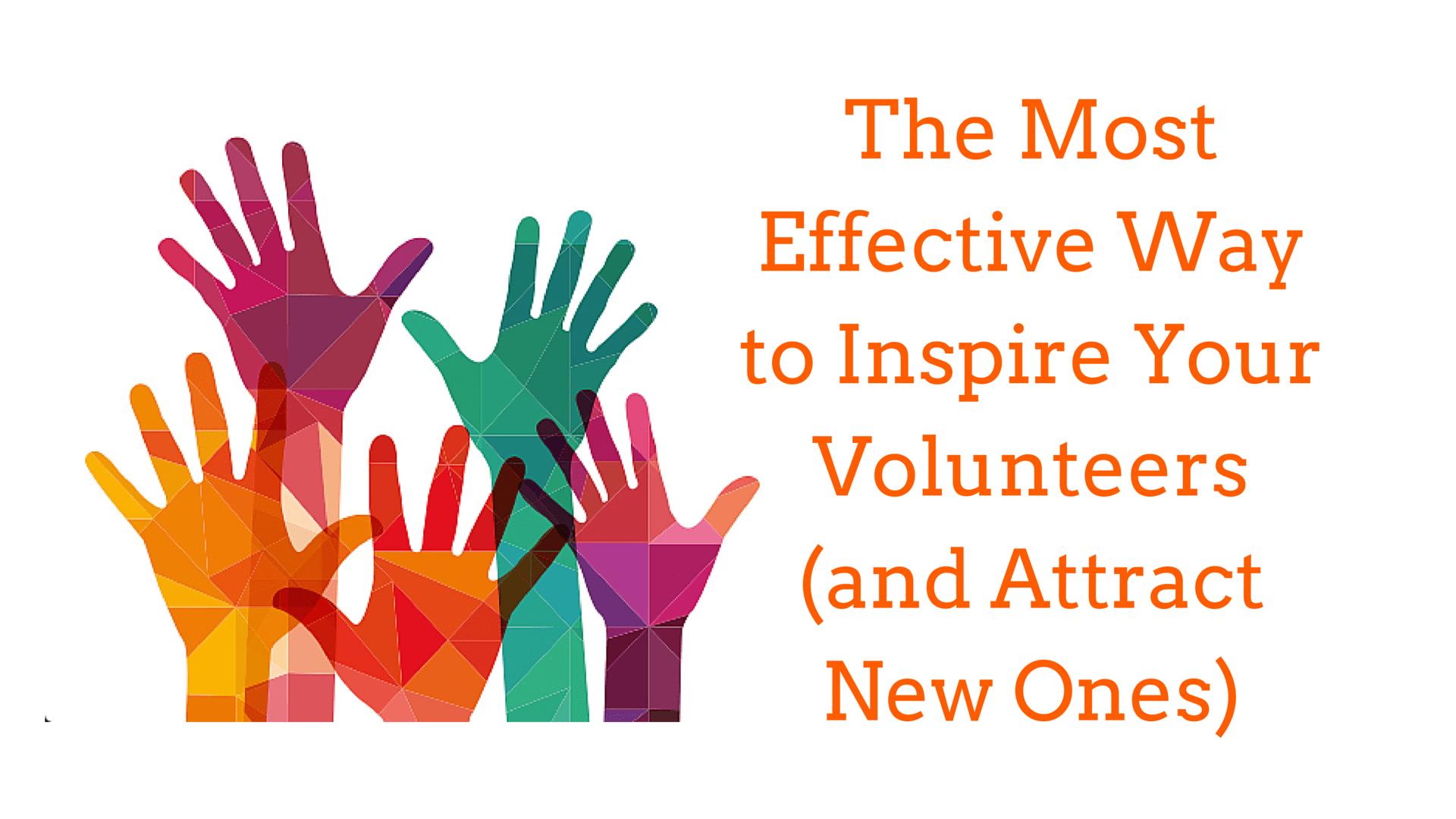 inspire and attract volunteers