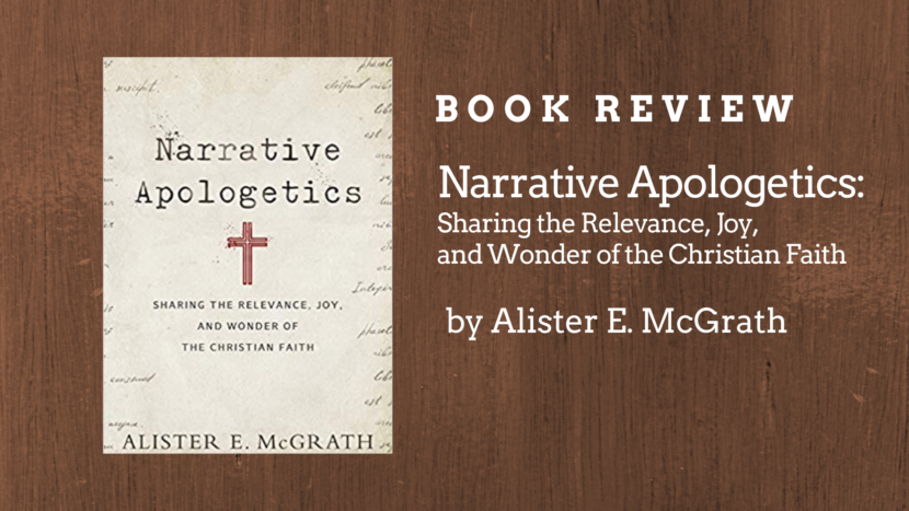 Narrative Apologetics - Alister McGrath (book review)